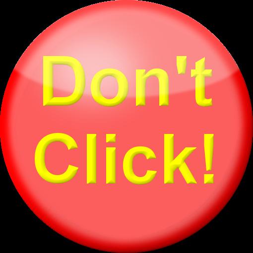 Don't Click Button